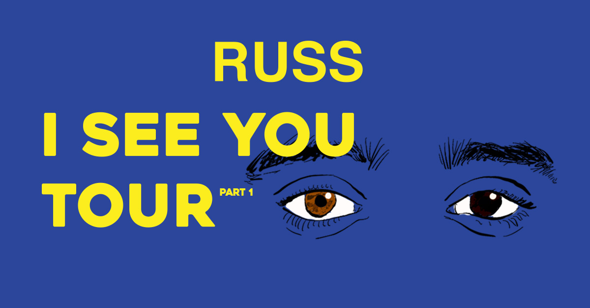 Russ I see you tour Banner